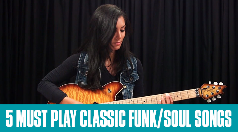 5 Funk and Soul Songs You Must Play! - Guitar Tricks Blog