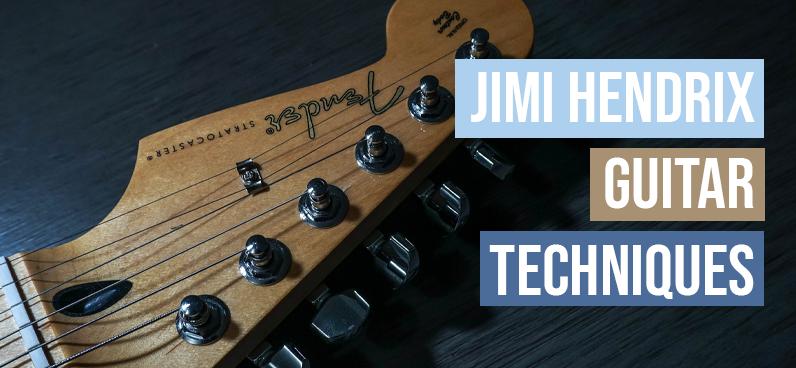 Jimi Hendrix Guitar Techniques
