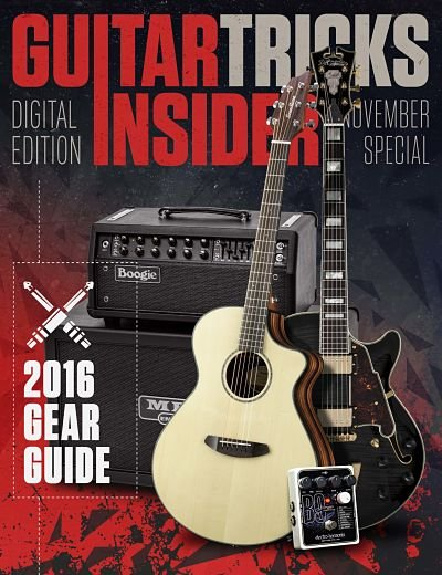 Guitar Tricks Insider November Gear Reviews of 2016