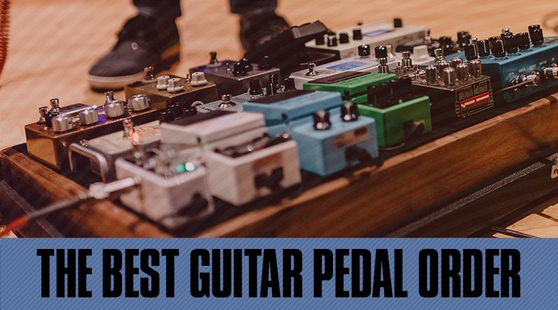 guitar pedal order