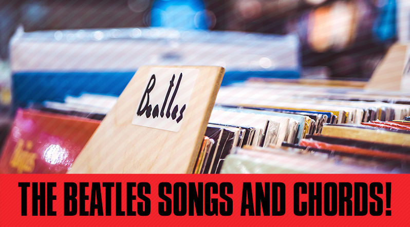 The Beatles Songs And Signature Chords Guitar Tricks Blog