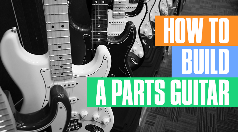 how to build a parts guitar guitar tricks bloghow to build a parts guitar