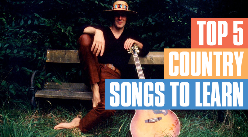 5 Top Country Songs To Learn On Guitar Guitar Tricks Blog