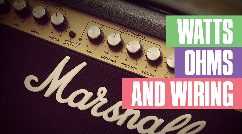 Understanding Guitar Amps Watts, Ohms, and Speaker Wiring ... on